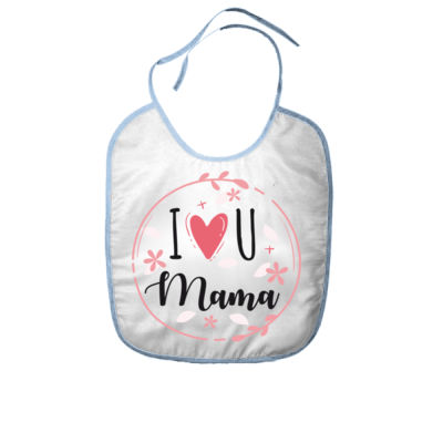 I Love you mama - Baberos Personalizados Thumbnail