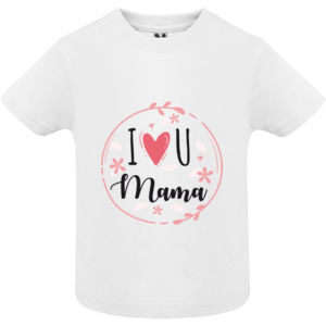 I Love you mama - Camisetas Bebé Thumbnail